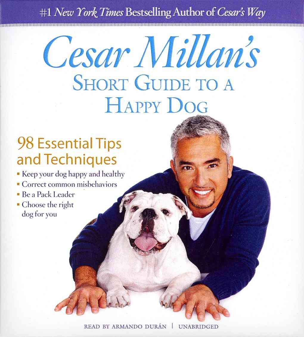 [CD] Cesar Millan's Short Guide to a Happy Dog By Millan, Cesar