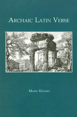 Archaic Latin Verse By Erasmo, Mario